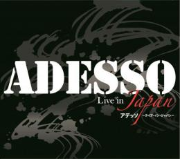 ADESSOーLive in Japan